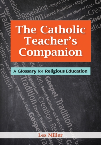 A Catholic Teacher's Companion